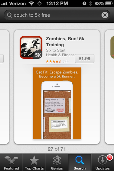 Did someone say Zombies? During your 8 week program you will be trained to help protect your town from a zombie invasion. I love that it integrates with Runkeeper (a great app for runners)  which will give you a place when you outgrow zombies and 5k's.  It is $1.99, but that's just cheap fun if you ask me!