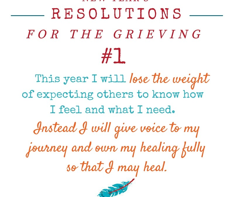 New Year's Resolutions For The Grieving
